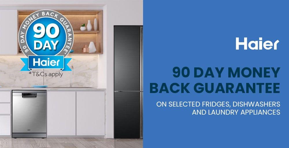 Haier 90 Day Money Back Guarantee